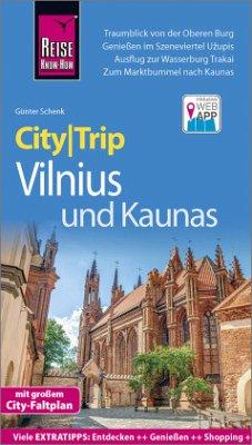 Reise Know-How CityTrip Vilnius und Kaunas - Schenk, Günter