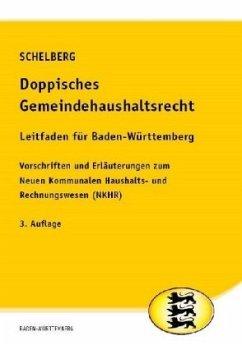 Doppisches Gemeindehaushaltsrecht - Leitfaden für Baden-Württemberg - Schelberg, Martin