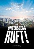 Der Untersberg ruft
