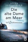 Die alte Dame am Meer / Die Inselkommissarin Bd.3