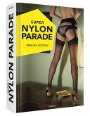 SUPER NYLON PARADE - English Edition