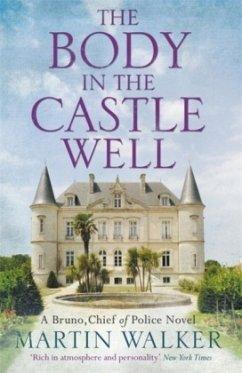The Body in the Castle Well - Walker, Martin