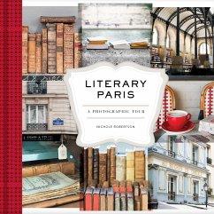 Literary Paris - Robertson, Nichole