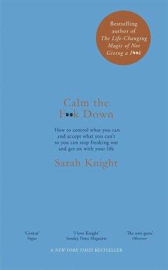 Calm the F**k Down - Knight, Sarah