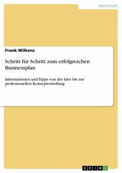 Schritt für Schritt zum erfolgreichen Businessplan (eBook, PDF)
