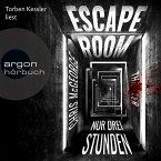 Escape Room - Nur drei Stunden (Ungekürzte Lesung) (MP3-Download)
