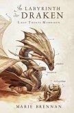 Lady Trents Memoiren 4: Im Labyrinth der Draken (eBook, ePUB)