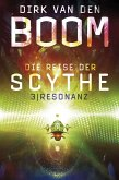 Resonanz / Die Reise der Scythe Bd.3 (eBook, ePUB)