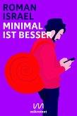Minimal ist besser (eBook, ePUB)