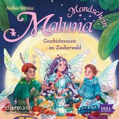 Geschichten aus dem Zauberwald / Maluna Mondschein Bd.2 (MP3-Download) - Schütze, Andrea