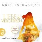 Liebe und Verderben (Gekürzt) (MP3-Download)