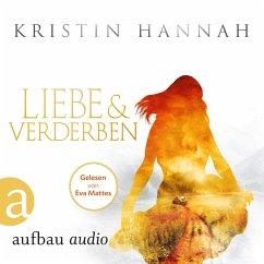 Liebe und Verderben (Gekürzt) (MP3-Download) - Hannah, Kristin