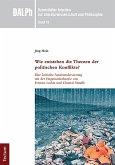 Wie entstehen die Themen der politischen Konflikte? (eBook, PDF)