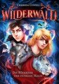 Die Rückkehr der dunklen Magie / Wilderwald Bd.1 (Mängelexemplar)