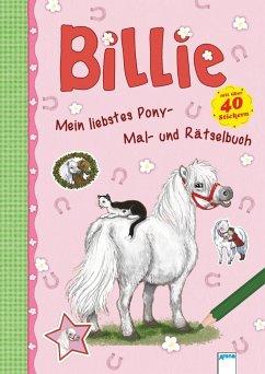 Mein liebstes Pony-Mal-und Rätselbuch. Billie (...