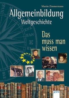Allgemeinbildung. Weltgeschichte (Mängelexemplar)