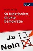 So funktioniert direkte Demokratie (eBook, ePUB)