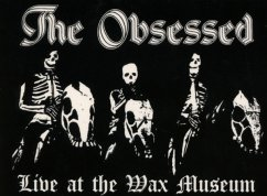 Live At The Wax Museum - Obsessed,The