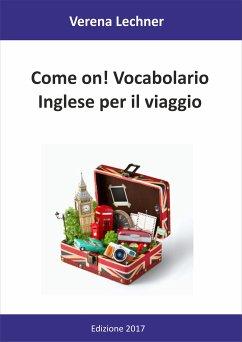 Come on! Vocabolario (eBook, ePUB)