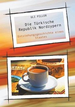 Die Türkische Republik Nordzypern (eBook, ePUB)