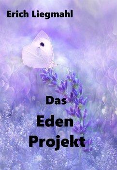 Das Eden Projekt (eBook, ePUB)
