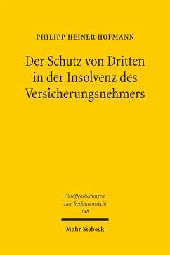 Der Schutz von Dritten in der Insolvenz des Versicherungsnehmers (eBook, PDF) - Hofmann, Philipp Heiner