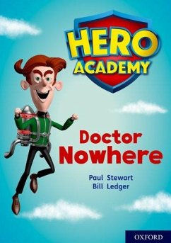 Hero Academy: Oxford Level 11, Lime Book Band: Doctor Nowhere - Stewart, Paul