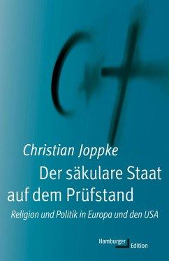 Der säkulare Staat auf dem Prüfstand (eBook, ePUB) - Joppke, Christian