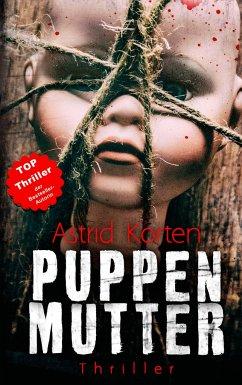 Puppenmutter - Korten, Astrid