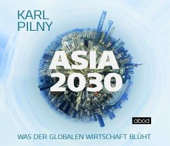 Asia 2030, 1 Audio-CD - Pilny, Karl