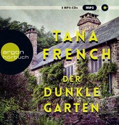 Der dunkle Garten, 3 MP3-CDs - French, Tana