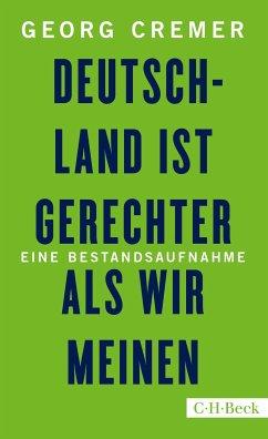Deutschland ist gerechter, als wir meinen (eBook, ePUB) - Cremer, Georg