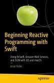 Beginning Reactive Programming with Swift (eBook, PDF)