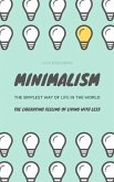 Minimalism...The Simplest Way Of Life In The World (eBook, ePUB)