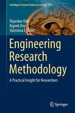 Engineering Research Methodology - Deb, Dipankar; Dey, Rajeeb; Balas, Valentina E.