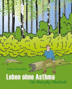 Leben ohne Asthma - Novozhilov, Andrey