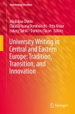 University Writing in Central and Eastern Europe: Tradition, Transition, and Innovation (eBook, PDF)