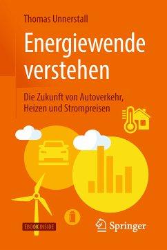 Energiewende verstehen (eBook, PDF) - Unnerstall, Thomas