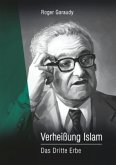 Roger Garaudy - Verheißung Islam