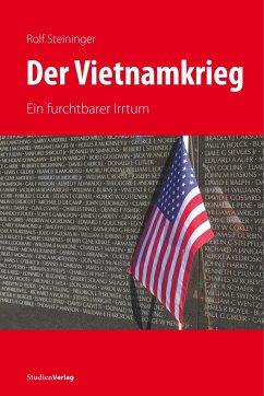 Der Vietnamkrieg - Steininger, Rolf