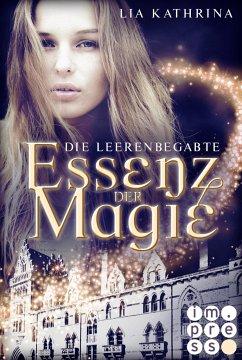Die Leerenbegabte / Essenz der Magie Bd.1 - Kathrina, Lia
