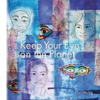 Keep Your Eye on the Planet