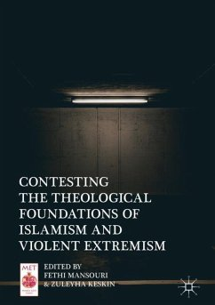 Contesting the Theological Foundations of Islamism and Violent Extremism