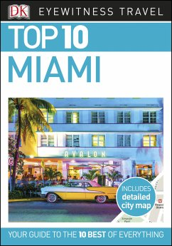 Top 10 Miami and the Keys (eBook, ePUB)