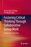 Fostering Critical Thinking Through Collaborative Group Work (eBook, PDF)