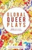 Global Queer Plays