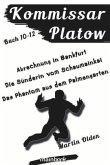 Kommissar Platow - Buch 10-12.