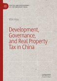 Development, Governance, and Real Property Tax in China (eBook, PDF)