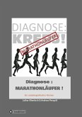 Diagnose: Marathonläufer