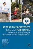 Attraktive Lesestoffe (nicht nur) für Jungen